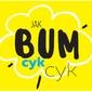 Bum cyk cyk - plakat wymiar do wyboru: 91,5x61 cm
