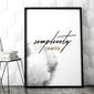 Plakat w ramie - simplicity is beautiful , wymiary - 70cm x 100cm, ramka - czarna