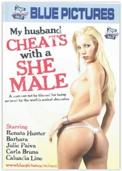 Dvd-my husband cheats wth a she male