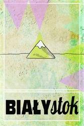 Białystok - plakat wymiar do wyboru: 70x100 cm