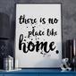 There is no place like home - plakat typograficzny , wymiary - 50cm x 70cm, ramka - czarna