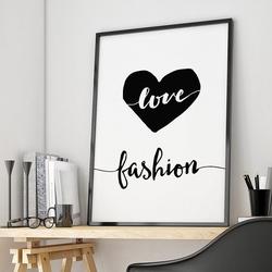 Love fashion - designerski plakat w ramie dla kobiety , wymiary - 20cm x 30cm, kolor ramki - czarny