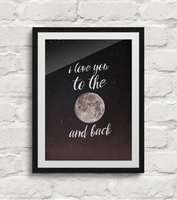 I love you to the moon and back - plakat