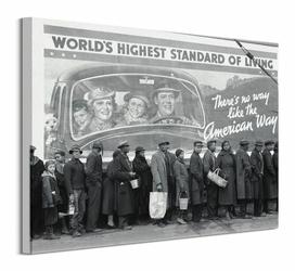 Worlds Highest Standard of Living - obraz na płótnie