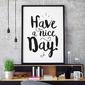 Have a nice day - plakat typograficzny , wymiary - 50cm x 70cm, kolor ramki - czarny