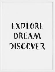 Plakat explore dream discover 40 x 50 cm