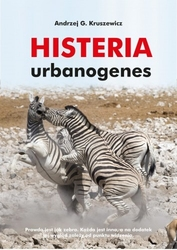 Histeria urbanogenes - andrzej g.kruszewicz