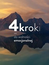 4 kroki do wolności emocjonalnej - warsztat online