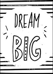 Miej wielkie marzenia - plakat wymiar do wyboru: 30x40 cm