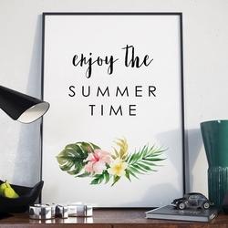 Plakat w ramie - enjoy the summer time , wymiary - 30cm x 40cm, ramka - biała