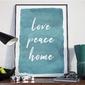 Plakat w ramie - love peace home , wymiary - 20cm x 30cm, ramka - czarna