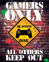 Gamers only all others keep out - plakat