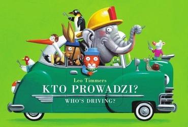 Kto prowadzi. leo timmers - wydanie polsko-angielskie