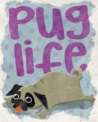 Pug life - plakat