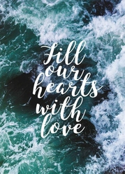 Fill our hearts with love - plakat