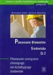 Planowanie elementów środowiska część 2 podręcznik - popek mirosława, wapińska bożenna