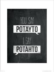 Typographic Potayto Potahto - plakat premium