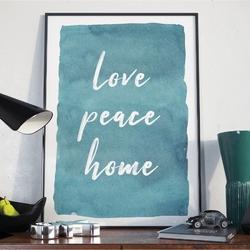 Plakat w ramie - love peace home , wymiary - 50cm x 70cm, ramka - czarna