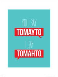 Typographic Tomayto Tomahto - plakat premium