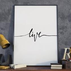 Plakat w ramie - minimalist live , wymiary - 40cm x 50cm, ramka - biała
