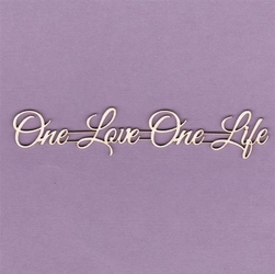 Napis One Love One Life - OLOL