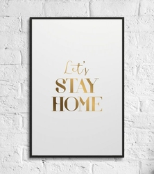 Lets stay home - plakat