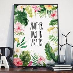Plakat w ramie - another day in paradise , wymiary - 50cm x 70cm, ramka - biała