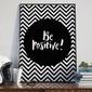 Be positive - plakat designerski , wymiary - 50cm x 70cm, ramka - biała