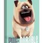 The Secret Life Of Pets Pug-Dorable - Obraz na płótnie