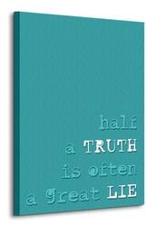 Half a truth - obraz na płótnie