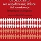 Przemiany społeczne we współczesnej polsce i ich konsekwencje