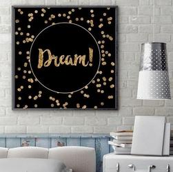 Dream - plakat typograficzny , ramka - biała , wymiary - 50cm x 50cm