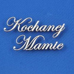 Scrapowy napis - Kochanej Mamie 12x2 cm - KMA