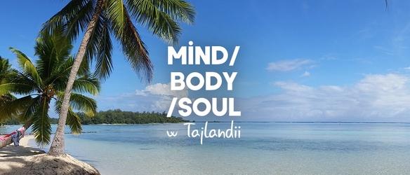 Mindbodysoul w tajlandii
