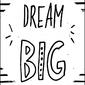 Miej wielkie marzenia - plakat wymiar do wyboru: 21x29,7 cm
