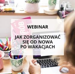 Webinar jak zorganizować się od nowa po wakacjach
