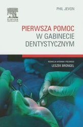 Pierwsza pomoc w gabinecie dentystycznym - phil jevon