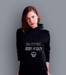 Nakarm mnie, jestem w ciąży damska bluza z kapturem czarna l