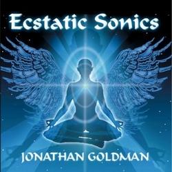 Jonathan goldman - 2013 ecstatic sonics