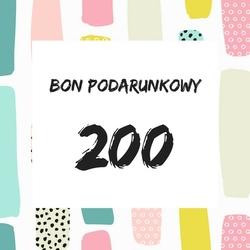 bon podarunkowy o wartości 200 zł - ekspresowy prezent