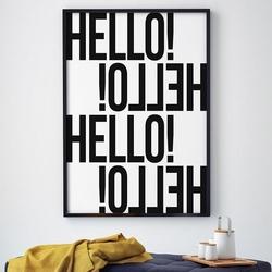 Hello hello - plakat typograficzny , wymiary - 20cm x 30cm, ramka - biała , wersja - białe napisy + czarne tło