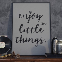 Enjoy the little things - plakat typograficzny , wymiary - 30cm x 40cm, ramka - czarna