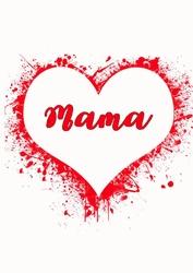 Mama, serce - plakat wymiar do wyboru: 40x50 cm