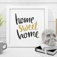 Home sweet home - plakat w ramie , wymiary - 20cm x 20cm, kolor ramki - czarny
