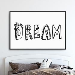 Dream - plakat dla dzieci , wymiary - 20cm x 30cm, kolor ramki - biały