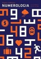 Numerologia - tajemna siła liczb