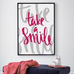 Take a smile - plakat typograficzny , wymiary - 50cm x 70cm, kolor ramki - czarny