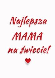 Mama - plakat wymiar do wyboru: 59,4x84,1 cm