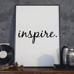 Inspire - plakat typograficzny , wymiary - 18cm x 24cm, ramka - biała