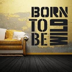 Born to be wild 1706 naklejka